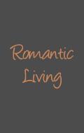 Romantic Living