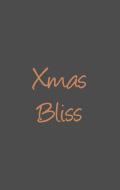 Xmas Bliss